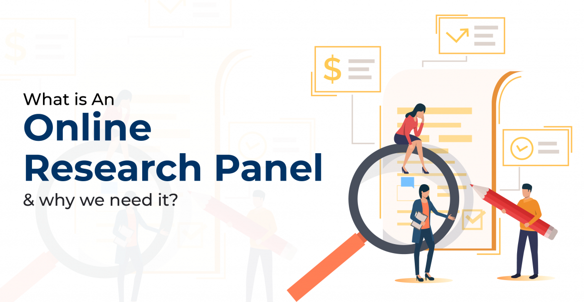 What is An Online Research Panel & why we need it?