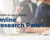 Benefits of using Quality Online Research Panel