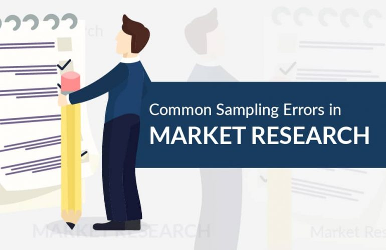 The Common Sampling Errors In Market Research You Must Avoid