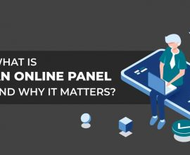 What is Online Panel And Why Does Online Research Panel Matter